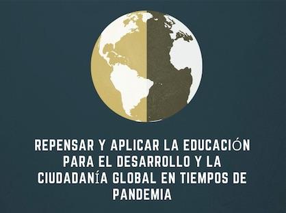 Formación online: Repensar y aplicar la Educación para el Desarrollo y la Ciudadanía Global en tiempo de pandemia