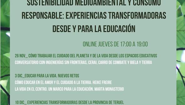 Sostenibilidad medioambiental y consumo responsable: experiencias transformadora desde y para la educación