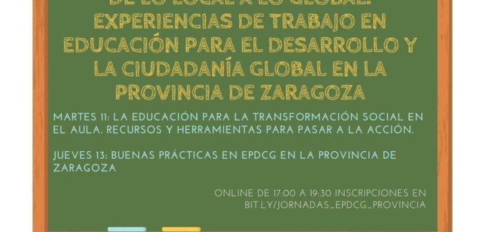 Jornadas «De lo local a lo global: experiencias de trabajo en educación para el desarrollo y la ciudadanía global en la provincia de Zaragoza»